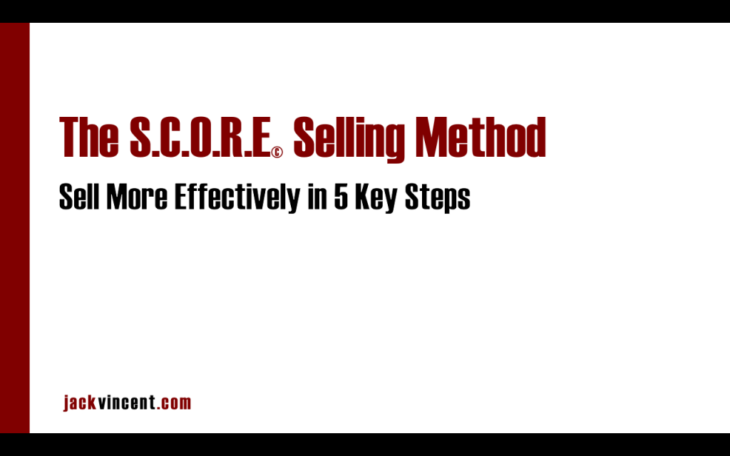 What Are Your Big Selling Challenges? Take The S.C.O.R.E© Survey