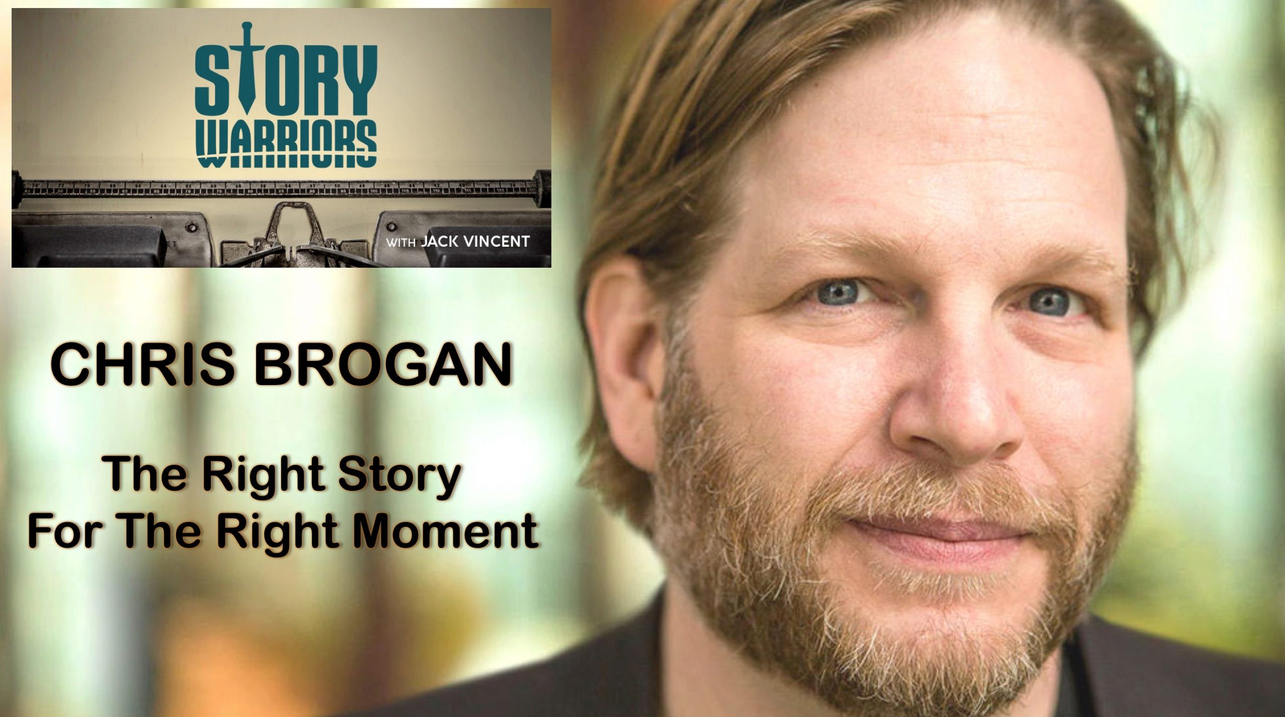 "Story Warriors #004:  Up Close With Chris Brogan:  ""My Monster Has About 18 Billion Faces"""